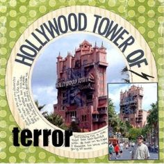 A Project by jpatton, Disney scrapbook layout, Tower of terror by shelby