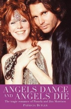 Angels Dance and Angels Die: The Tragic Romance of Pamela and Jim Morrison Patricia Butler, http://www.amazon.co.jp/dp/B003NVMGD2/ref=cm_sw_r_pi_dp_o2ntub07FE501