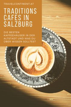 Salzburg, Latte, Traditional, Food, Coffee Cafe, Culture, City, Food And Drinks, Tips