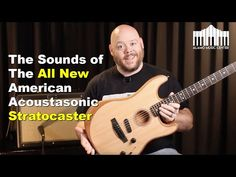 The Fender Acoustasonic Stratocaster | Breaking down all the tones and positions - YouTube