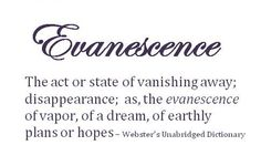 The definition of the word Evanescence