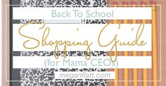 BACK TO SCHOOL SHOPPING GUIDE // There is nothing in the world as exciting as a brand new fresh planner. (I'm not the only one, right???) It's a blank slate of all the possibilities and the big ideas yet to come. But as a mom and an entrepreneur, I could never find the perfect planner to fit the needs of all my roles - in one place. So I created my own. MamaCEO   Mompreneur