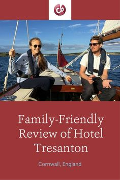 Family-friendly review and highlights of Hotel Tresanton on the coast of Cornwall, England