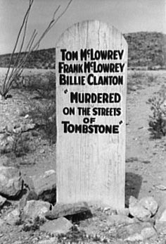 Tombstone, AZ- Site of the Gunfight at the OK Corral