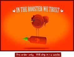 Sriracha by The Oatmeal // Poster
