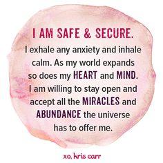 I am safe & secure ~ Kris Carr