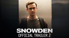 SNOWDEN starring Joseph Gordon-Levitt & Shailene Woodley | Official Trailer #2 | In theaters September 16, 2016