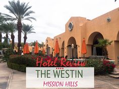 The Trekking Cat - Palm Springs, California: Review of the Westin Mission Hills