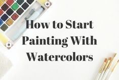 Do you want to try watercolor painting? Take these baby steps and soon, you'll be creating your own masterpieces. I've provided a list of materials that you'll need and tips on how to use them.