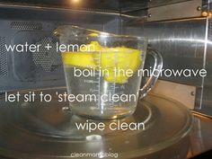 Steam-clean your microwave with water and lemon. | 37 Ways to Give Your Kitchen a Deep Clean