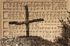 Original photograph  with music/lyrics of the Old Rugged Cross textured print.