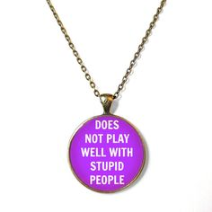 MATURE Pastel Goth does not play well with stupid people. Funny Necklace - Pop Culture Jewelry - Funny Soft Grunge Pendant