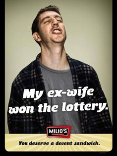 Milio's Sandwiches: Ex-wife. Ad campaign series