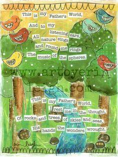 Kids Scripture Art, Sunday School Songs: My Fathers World, 8 x 10 Fine Art Print, Mixed Media Collage