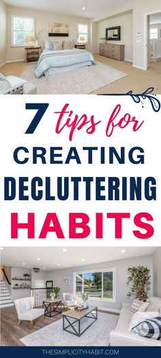 In order to maintain your decluttered home you need to develop decluttering habits. Read on for 7 tips for creating new habits that will help keep the clutter out. #declutter #maintain #habits #simplify #lifestyle
