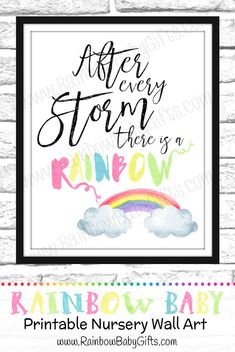 https://www.etsy.com/ca/listing/459782772/rainbow-baby-nursery-wall-art-after Rainbow Baby Nursery Wall Art Print - After Every Storm There Is A Rainbow by RainbowBabyGifts