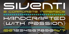 Siventi typeface by Rene Verkaart: http://www.characters.nl/fonts/siventi/characteristix-siventi