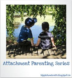Attachment Parenting Series @ The Hippie Housewife