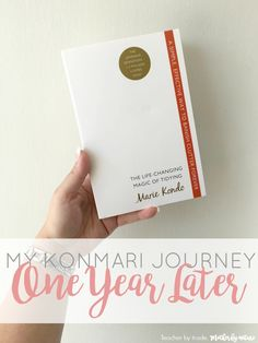 My KonMari Journey: One Year Later - Teacher by trade, Mother by nature Getting Rid Of Clutter, Getting Organized, Home Management Binder, Sparks Joy, Konmari Method, Journey, Marie Kondo, Life Organization, Organizing Life