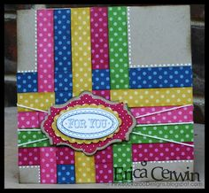 handmade card ... paper weaving with brightly colored polka dot papers .. great design .... luv how bright it is compared to the neutral base ... Stampin' Up!