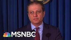 Preet Bharara, Fired AG, Had Donnie In Purview @RachelMaddow @MSNBC #crookinchief45