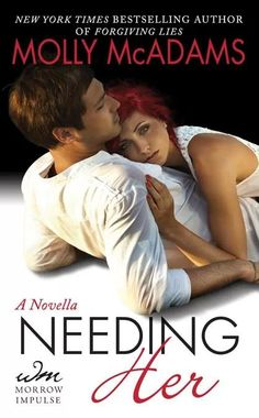 Needing Her by Molly McAdams. So glad to see Connor get his own story after 'From Ashes'.
