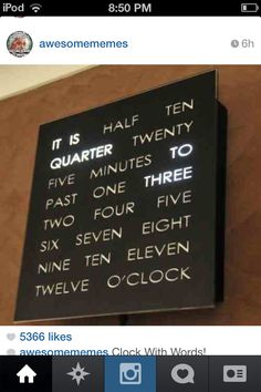 It's a clock! With words!