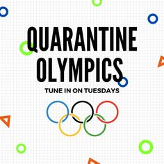 Grab some friends or family members and let's get ready for Quarantine Olympics!