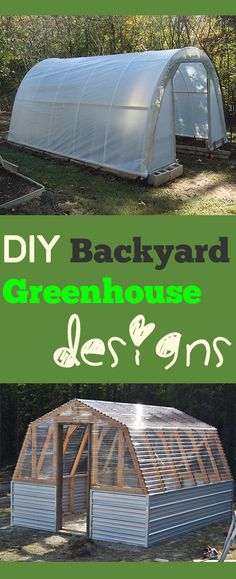 DIY Backyard Greenhouse designs- Amazing ideas for backyard greenhouses.  Tips, tricks, and greenhouse designs and tutorials.