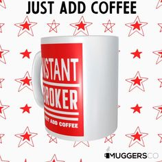 This, Instant Broker Coffee Mug makes for a cool funny gift that speaks of a person's passion for Brokerage services and coffee. Funny Coffee Mugs, Coffee Humor, Great Gifts For Women, Great Birthday Gifts, Thank You Gifts, Funny Gifts, White Ceramics, Group Boards, Best Gifts