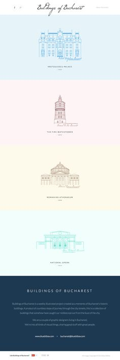 'Buildings of Bucharest' is a weekly illustrated project created as a memento of Bucharest's historic buildings. Love the use of whitespace allowing full focus on the buildings and not the website.