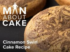 Cinnamon Swirl Cake Recipe - Man About Cake | Craftsy