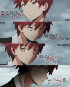 have to play; The role of a fool to deceive; - Anime quotes - - Shounen And Trend Manga Shiro Anime, Manga Anime, Me Anime, Anime Guys, Sad Anime Quotes, Manga Quotes, Sad Quotes, Daily Quotes, Anime Meme