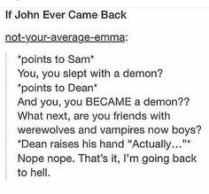 John reacts to what Sam and Dean have been up to