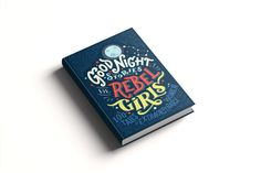 Good Night Stories for Rebel Girls: Best bedtime book.