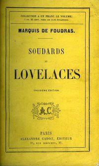 Foudras. Soudards et lovelaces. 1864