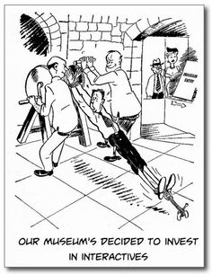 Museum Interactives Postcard. Classic Museum Humor! Send on to a colleague or friend today! http://www.zazzle.com/museum_interactives_postcard-239367876589269506 #museum #postcard #humor #humour