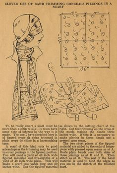 The Midvale Cottage Post: Home Sewing Tips from the 1920s.  Clever way to make a long scarf from a small cut of fabric.