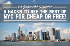 You can see NYC's attractions for a fraction of the price others are paying. Here are my top 5 hacks to see the best of NYC for cheap or free!