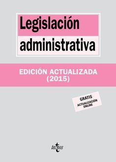 Legislación administrativa / Edición preparada por Jesús Leguina Villa ... [et al.]: http://kmelot.biblioteca.udc.es/record=b1539743~S1*gag
