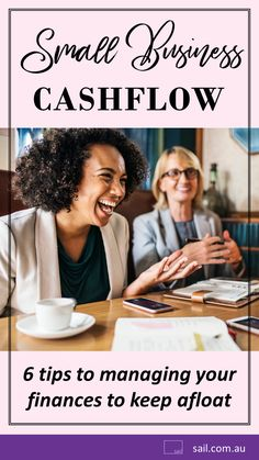 Small business cashflow 6 tips to manage your finances and keep afloat Business Advice, Business Women, Small Business Start Up, Make Money Blogging, Sailing, Finance, Startups, Tips, Australia