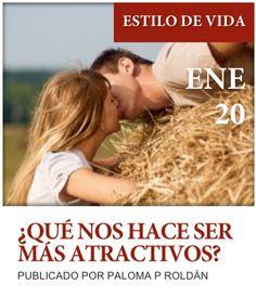 """Post """"  ¿Qué nos hace ser más atractivos? """" de nuestro blog http://www.siluetaalcompleto.es"""