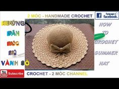 How to crochet summer sun protective hat Crochet Summer Hats, Crochet Cap, Crochet Shawl, Sombrero A Crochet, Easy Crochet Stitches, Crotchet Patterns, Crochet Instructions, Knitting Videos, Brooches Handmade