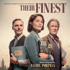 THEIR FINEST soundtrack composed by Rachel Portman released by Varese Sarabande. Rachel Portman, Bill Nighy, Film Score, Academy Award Winners, Original Music, Popular Music, Streaming Movies, Soundtrack, Movies Online