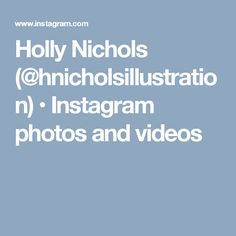 Holly Nichols (@hnicholsillustration) • Instagram photos and videos