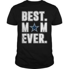 Dallas Cowboys Best Mom Ever shirt, sweater, hoodie and tank top Dallas Cowboys Shirts, Generation Gap, Man Of The House, Best Mom, Going Out, Hoodies, Tank Tops, Sweaters, Women