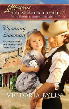 (ALREADY READ) Wyoming Lawman by Victoria Bylin:  Harlequin Love Inspired Historical Inspirational Romance