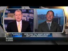 "Fox News: ""Marijuana is the Next Great American Industry"" Mar 3, 2013"
