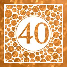 Forty In Gold  40th Birthday Party Or Anniversary by Ornaart, $50.00