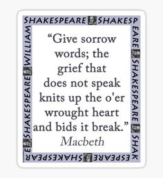 Give Sorrow Words - Shakespeare Sticker
